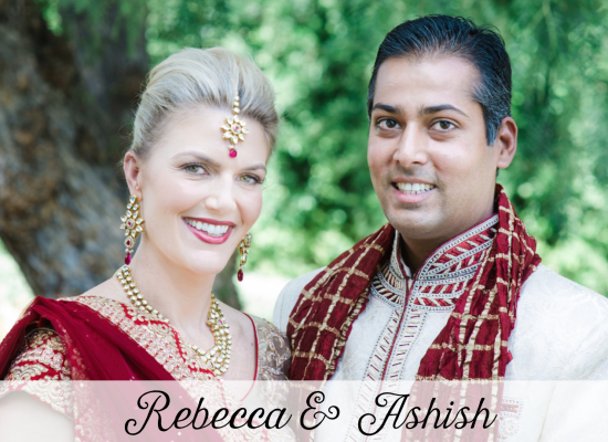 Rebecca & Ashish - Orange County Indian Fusion Wedding Planner