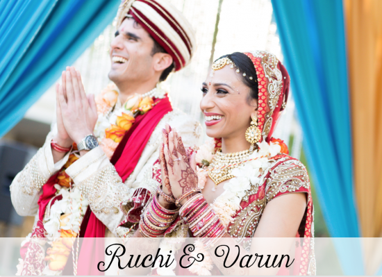 Ruchi & Varun - Orange County South Asian Wedding Planner